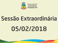 Sessão Extraordinária 05/02/2018